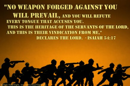 17 No Weapon Formed Against You Will Prevail