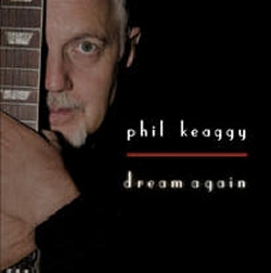 Phil Keaggy - Dream Again