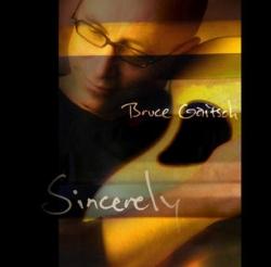 Bruce Gaitsch - Sincerely